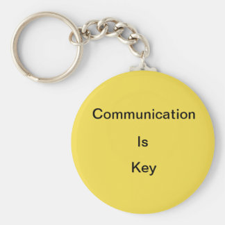 Communication is... keychain