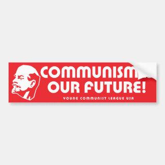 """Communism is our future!"" YCLUSA Bumper Sticker"
