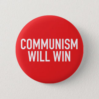 Communism Will Win Button