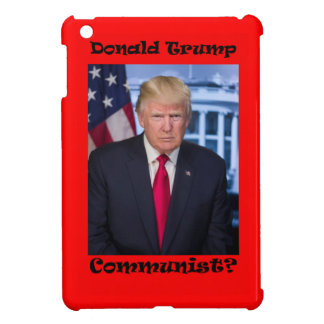 Communist - Anti Trump Cover For The iPad Mini