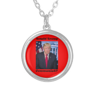 Communist - Anti Trump Silver Plated Necklace