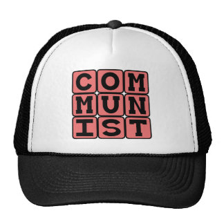 Communist, Practicers of Communism Trucker Hat