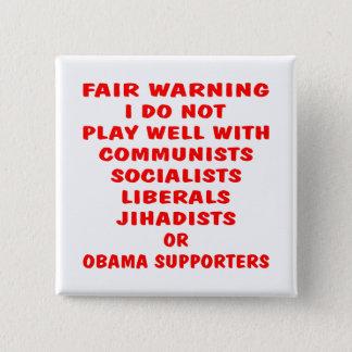 Communists, Socialist, Liberals, Jihadists, Obama 2 Inch Square Button