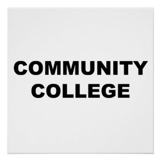 Community College Perfect Poster