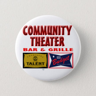 Community Theater Bar and Grill 2 Inch Round Button