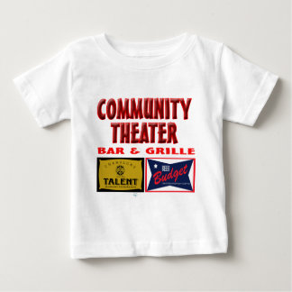 Community Theater Bar and Grill Baby T-Shirt