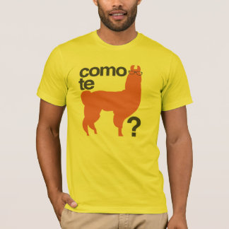 Como te llama? T-Shirt