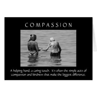Compassion Greeting Card