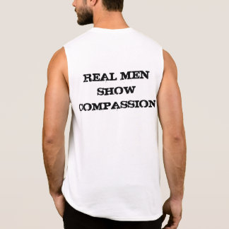 Compassion is Macho Sleeveless Shirt