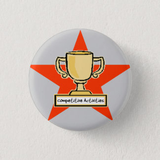 Competitive Activities 1 Inch Round Button