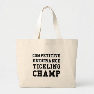 Competitive Endurance Tickling Champ Large Tote Bag