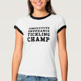 Competitive Endurance Tickling Champ T-Shirt