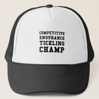 Competitive Endurance Tickling Champ Trucker Hat