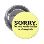 Complaints Deadline Pinback Buttons