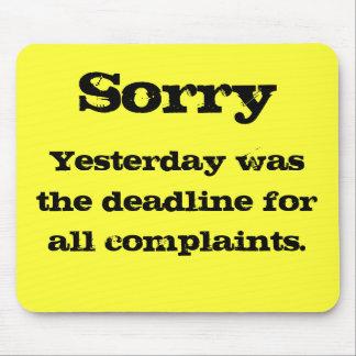 Complaints mousemat mouse pad