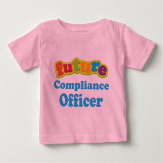 Compliance Officer (Future) Infant Baby T-Shirt
