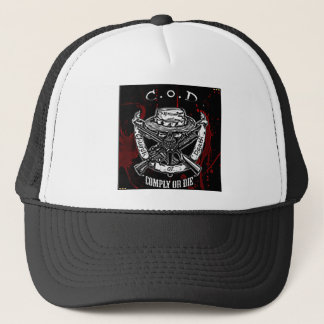comply or die trucker hat