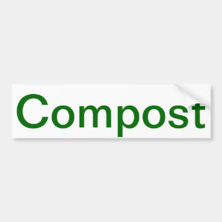 Compost Bumpersticker Bumper Sticker