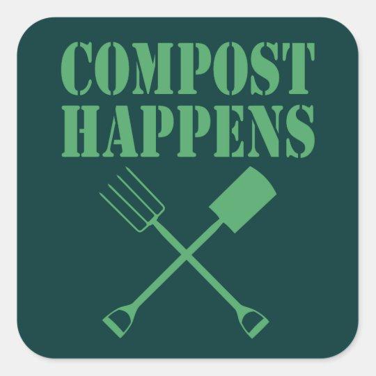 Compost Happens Square Sticker