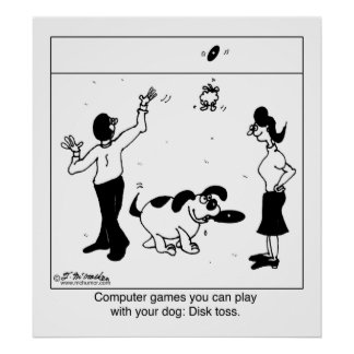 Computer Games For Your Dog Poster