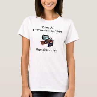 Computer programmers don't byte T-Shirt