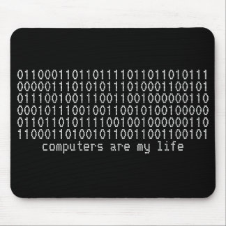 """computers are my life"" binary mousepad"