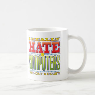 Computers Hate Face Coffee Mug