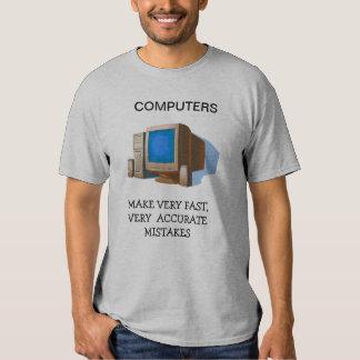 Computers Make Mistakes Tees