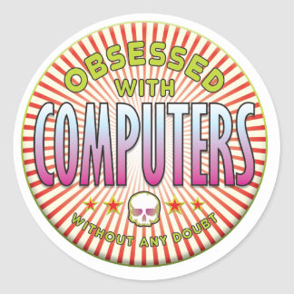 Computers Obsessed R Round Sticker