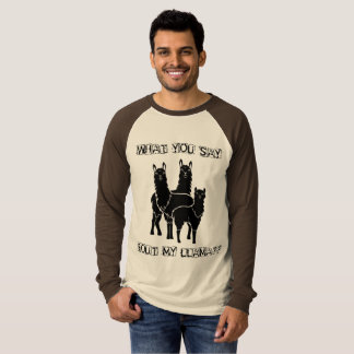 ComXCustomTees What You Say Bout My Llama? T-Shirt