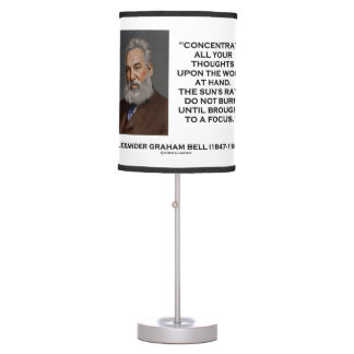 Concentrate All Your Thoughts Upon Work Bell Quote Table Lamp