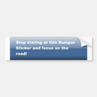 Concentrate on the road! bumper sticker
