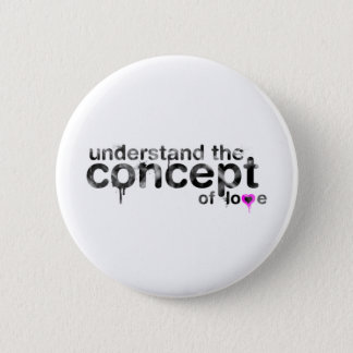 Concept Of Love 2 Inch Round Button