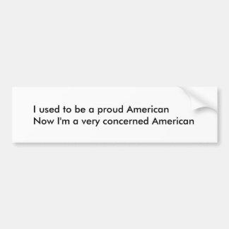 Concerned American Bumper Sticker