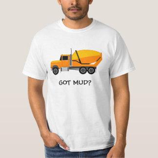 concrete%20mixer, GOT MUD? T-Shirt