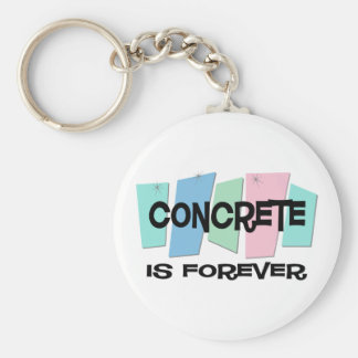 Concrete Is Forever Basic Round Button Keychain