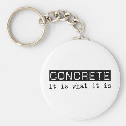 Concrete It Is Keychains