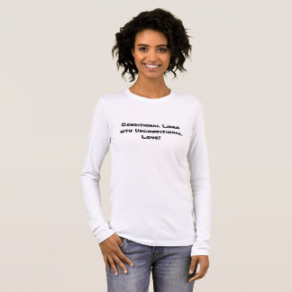 Conditional Likes with Unconditional Love p23 Long Sleeve T-Shirt