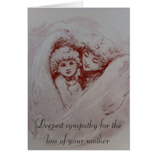 Condolences for the Passing of a Mother Greeting Card