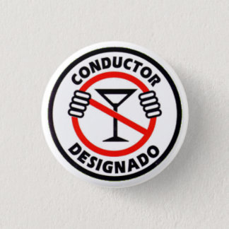 Conductor Designado 1 Inch Round Button