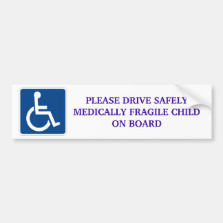 Conduisez sans risque l'enfant médicalement fragil autocollant de voiture
