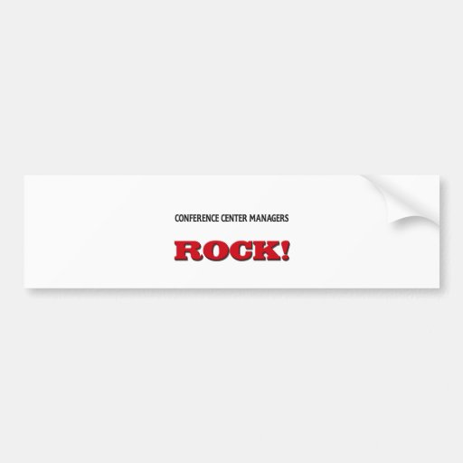 Conference Center Managers Rock Bumper Stickers