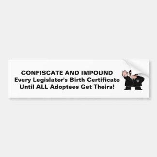 Confiscate Bumper Sticker