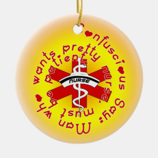 CONFUCIOUS NURSE HUMOR CHRISTMAS ORNAMENT