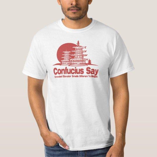 Confucius disent t-shirt