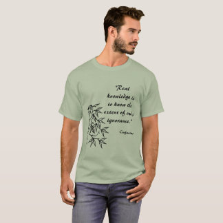 Confucius Quote Shirt