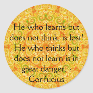 Confucius Quote  -  wearable wisdom Round Sticker