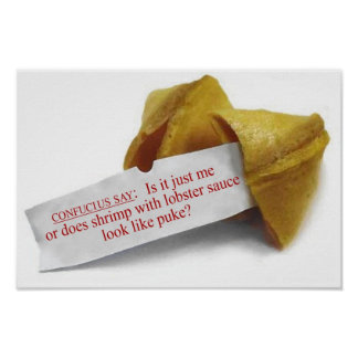Confucius Say Fortune Cookie poster