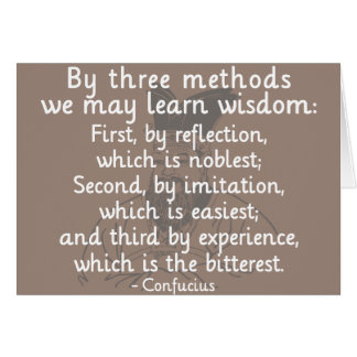 Confucius - Three methods to learn wisdom Poster Card