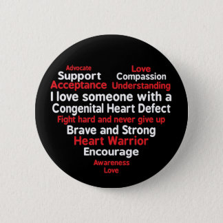 Congenital Heart Defect Awareness Week Support 2 Inch Round Button